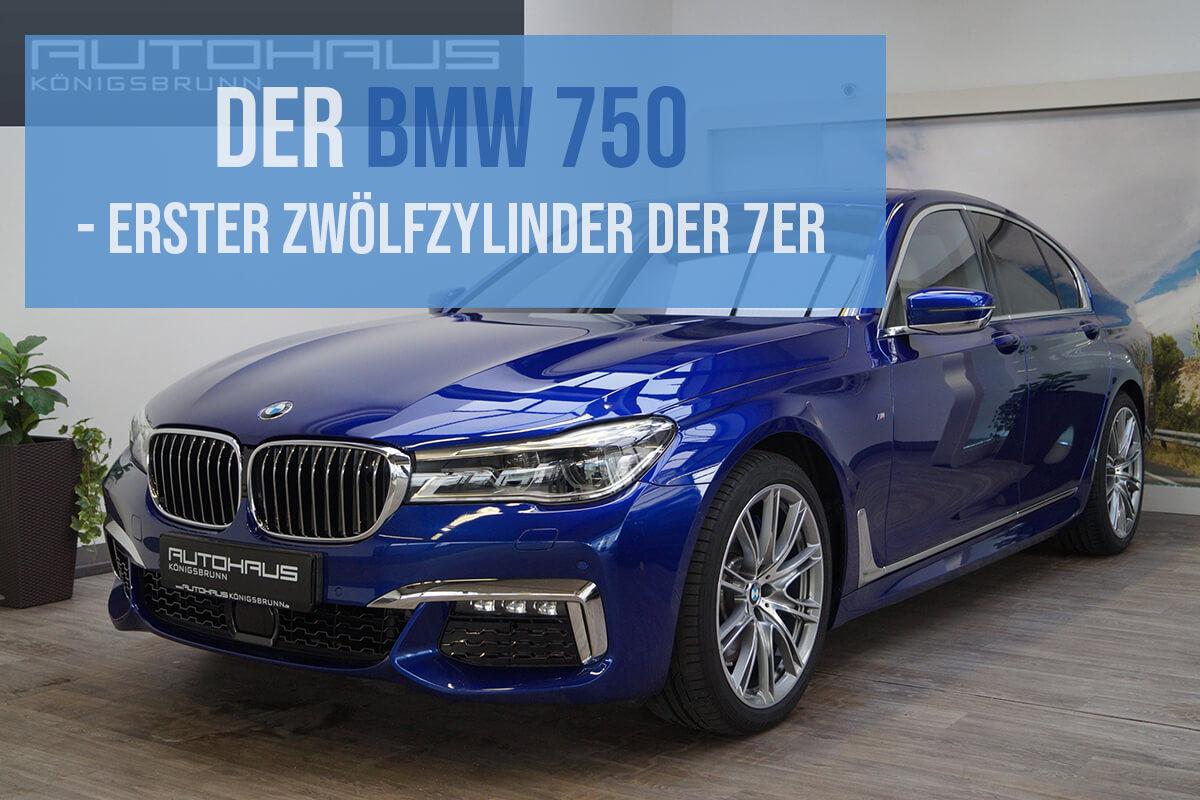 Der BMW 750 – Erster Zwölfzylinder der 7er